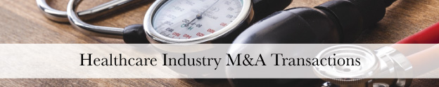 Healthcare and Medical M&A Transactions Header